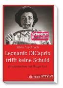 Cover-Bild zu Leonardo Di Caprio trifft keine Schuld von Aeschbach, Silvia