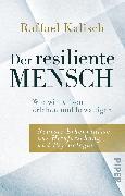 Cover-Bild zu Der resiliente Mensch von Kalisch, Raffael