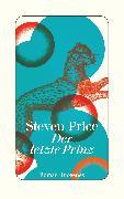 Cover-Bild zu Price, Steven: Der letzte Prinz