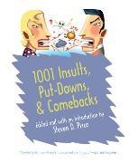 Cover-Bild zu Price, Steven (Hrsg.): 1001 Insults, Put-Downs, & Comebacks (eBook)