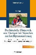 Cover-Bild zu Psychiatrische Diagnostik und Therapie bei Menschen mit Intelligenzminderung von Schanze, Christian (Hrsg.)