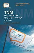 Cover-Bild zu TNM Klassifikation maligner Tumoren von Wittekind, Christian