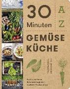Cover-Bild zu Seiser, Katharina (Hrsg.): 30 Minuten Gemüseküche
