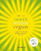 Cover-Bild zu Seiser, Katharina: Immer wieder vegan (eBook)