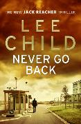 Cover-Bild zu Child, Lee: Never Go Back