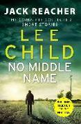 Cover-Bild zu Child, Lee: No Middle Name