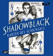 Cover-Bild zu Shadowblack - Karten des Schicksals, Teil 2 von de Castell, Sebastien
