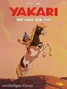 Cover-Bild zu Yakari Filmbuch - Die Comicvorlage zum Film 1 von Job, André