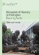 Cover-Bild zu Brownlie, Siobhan: Discourses of Memory and Refugees (eBook)