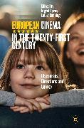 Cover-Bild zu Canning, Laura (Hrsg.): European Cinema in the Twenty-First Century (eBook)