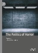 Cover-Bild zu Picariello, Damien K. (Hrsg.): The Politics of Horror (eBook)