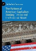 Cover-Bild zu Coste, Jacques-Henri (Hrsg.): The Fictions of American Capitalism (eBook)