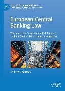 Cover-Bild zu Gortsos, Christos V.: European Central Banking Law (eBook)