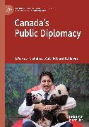 Cover-Bild zu Cull, Nicholas J. (Hrsg.): Canada's Public Diplomacy (eBook)