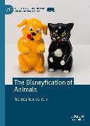 Cover-Bild zu Stanton, Rebecca Rose: The Disneyfication of Animals (eBook)