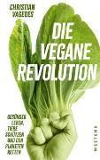 Cover-Bild zu Vagedes, Christian: Die vegane Revolution