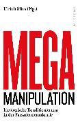 Cover-Bild zu Mies, Ullrich: Mega-Manipulation (eBook)