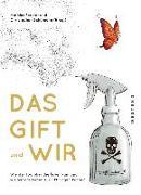 Cover-Bild zu Forster, Mathias (Hrsg.): Das Gift und wir