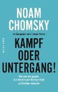 Cover-Bild zu Chomsky, Noam: Kampf oder Untergang!