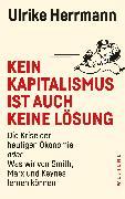 Cover-Bild zu Herrmann, Ulrike: Kein Kapitalismus ist auch keine Lösung (eBook)