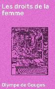 Cover-Bild zu Gouges, Olympe de: Les droits de la femme (eBook)