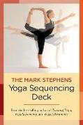 Cover-Bild zu Stephens, Mark: The Mark Stephens Yoga Sequencing Deck