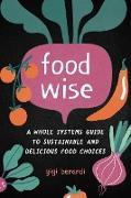 Cover-Bild zu Berardi, Gigi: FoodWISE