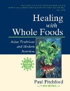 Cover-Bild zu Pitchford, Paul: Healing with Whole Foods