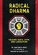 Cover-Bild zu Williams, angel Kyodo: Radical Dharma