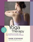 Cover-Bild zu Stephens, Mark: Yoga Therapy