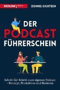 Cover-Bild zu Eighteen, Dennis: Der Podcast-Führerschein