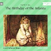 Cover-Bild zu Wilde, Oscar: The Birthday of the Infanta (Unabridged) (Audio Download)