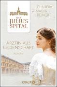 Cover-Bild zu Das Juliusspital. Ärztin aus Leidenschaft von Beinert, Nadja