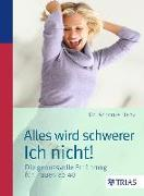 Cover-Bild zu Alles wird schwerer - ich nicht! (eBook) von Danz, Antonie