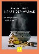 Cover-Bild zu Die heilsame Kraft der Wärme von Friedl, Fritz