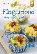 Cover-Bild zu Fazis, Birgit: Fingerfood - bayerisch gut (eBook)