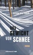 Cover-Bild zu Guay-Poliquin, Christian: Das Gewicht von Schnee