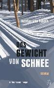 Cover-Bild zu Guay-Poliquin, Christian: Das Gewicht von Schnee (eBook)