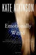 Cover-Bild zu Atkinson, Kate: Emotionally Weird (eBook)