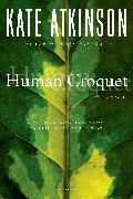 Cover-Bild zu Atkinson, Kate: Human Croquet (eBook)