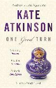 Cover-Bild zu Atkinson, Kate: One Good Turn (eBook)