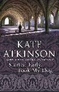 Cover-Bild zu Atkinson, Kate: Started Early, Took My Dog (eBook)