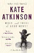 Cover-Bild zu Atkinson, Kate: When Will There Be Good News? (eBook)