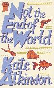 Cover-Bild zu Atkinson, Kate: Not The End Of The World (eBook)
