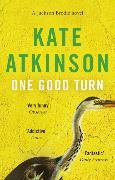 Cover-Bild zu Atkinson, Kate: One Good Turn