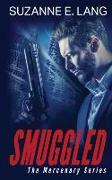 Cover-Bild zu Lang, Suzanne E.: Smuggled