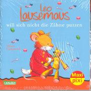 Cover-Bild zu Campanella, Marco (Illustr.): Carlsen Paket. Maxi-Pixi Nr. 55. Leo Lausemaus will sich nicht die Zähne putzen
