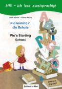 Cover-Bild zu Rylance, Ulrike: Pia kommt in die Schule. Kinderbuch Deutsch-Englisch