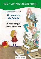 Cover-Bild zu Rylance, Ulrike: Pia kommt in die Schule. Kinderbuch Deutsch-Französisch