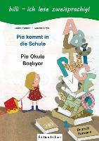Cover-Bild zu Rylance, Ulrike: Pia kommt in die Schule. Kinderbuch Deutsch-Türkisch